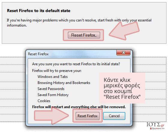 Κάντε κλικ μερικές φορές στο κουμπί 'Reset Firefox'
